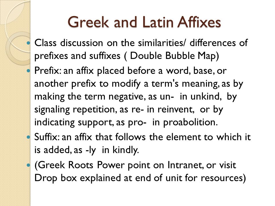 Greek and Latin Affixes
