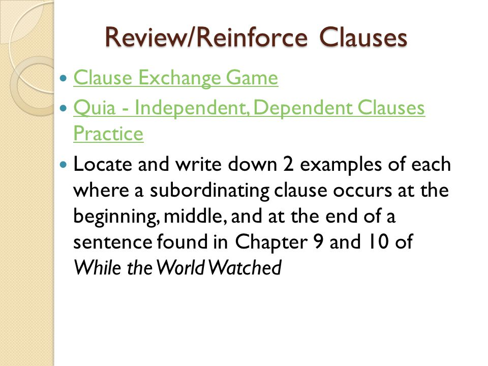 Review/Reinforce Clauses
