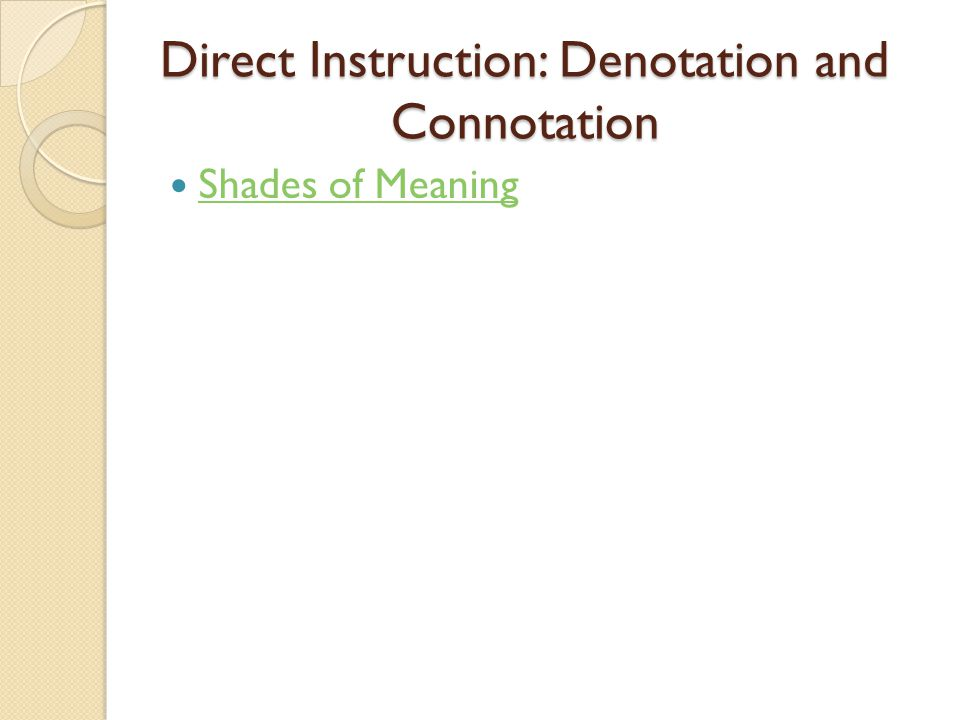 Direct Instruction: Denotation and Connotation