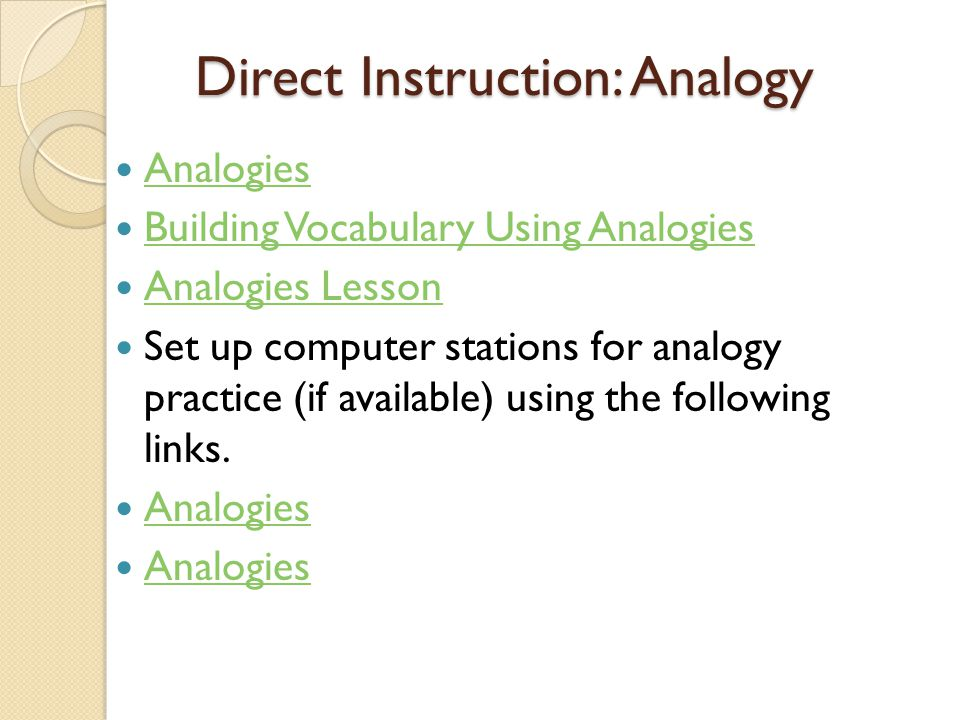Direct Instruction: Analogy