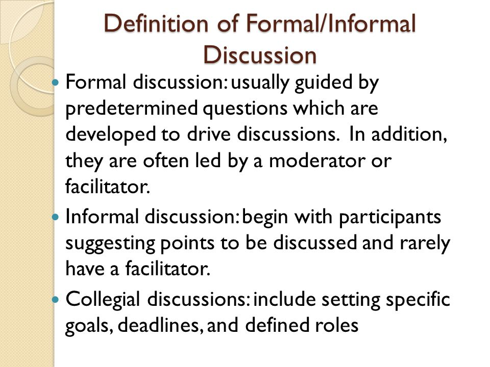 Definition of Formal/Informal Discussion