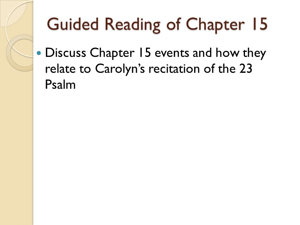 Guided Reading of Chapter 15