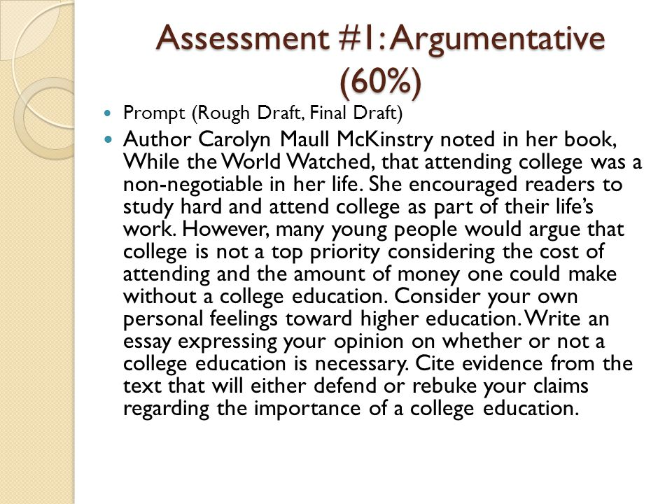 Assessment #1: Argumentative (60%)