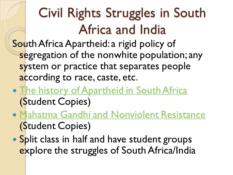 Civil Rights Struggles in South Africa and India