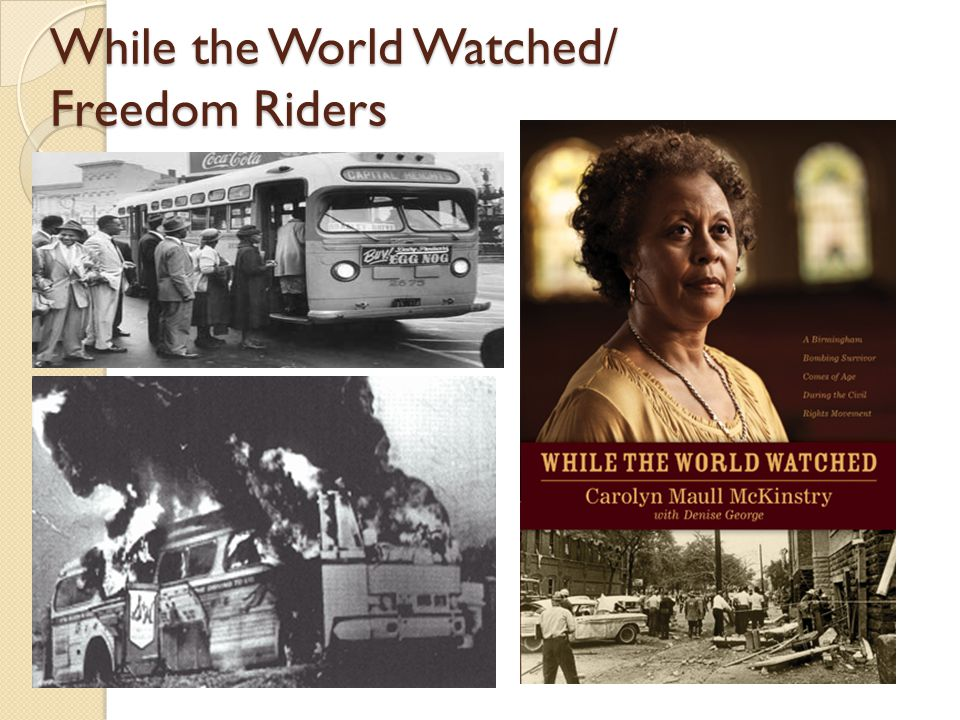While the World Watched/ Freedom Riders