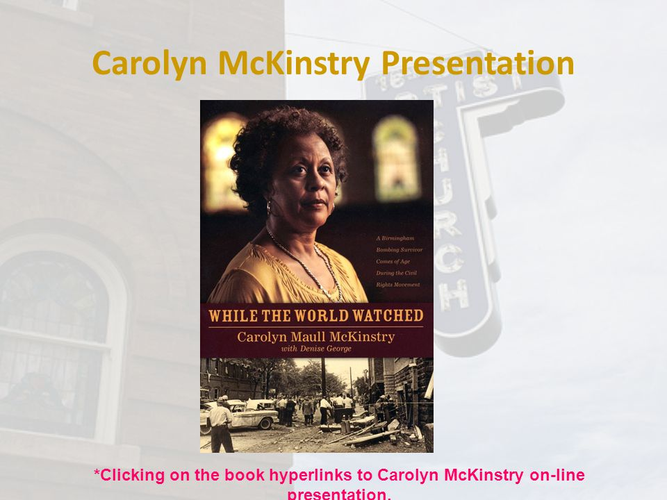 Carolyn McKinstry Presentation
