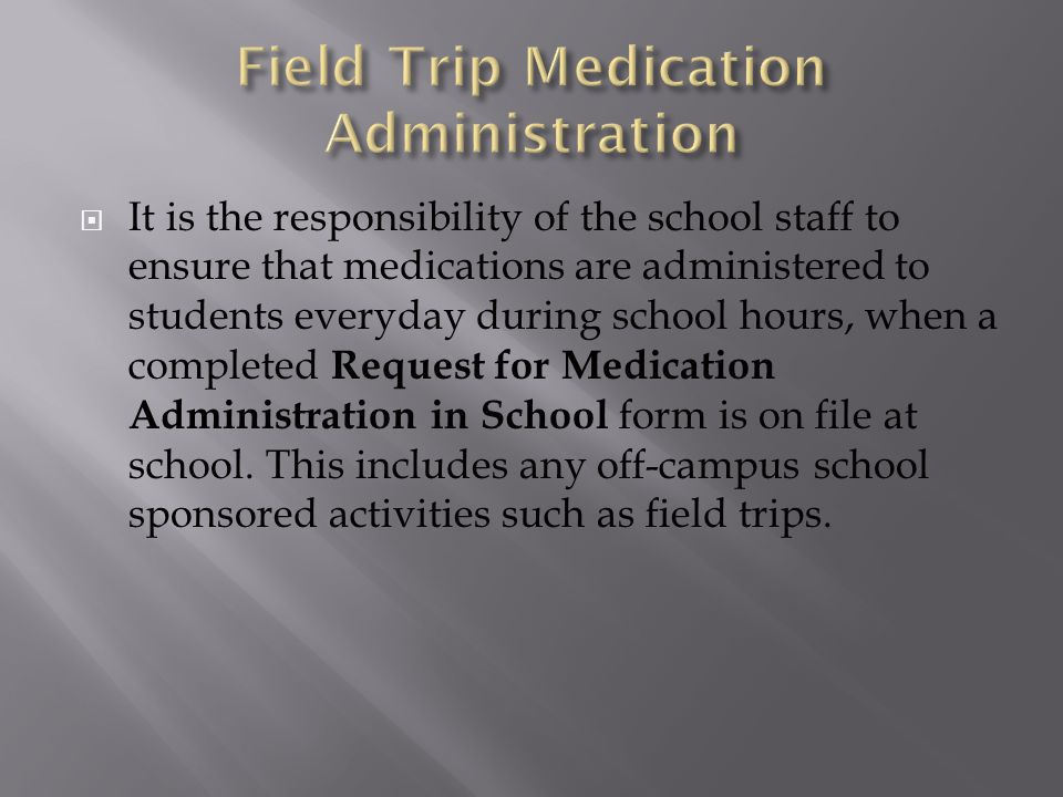 Field Trip Medication Administration