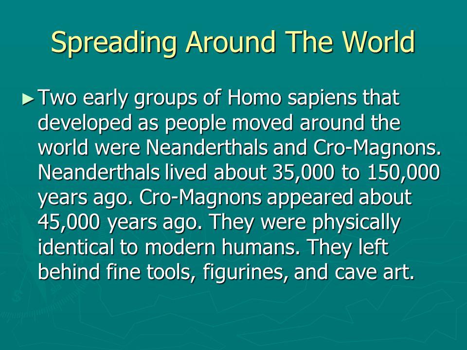 Spreading Around The World