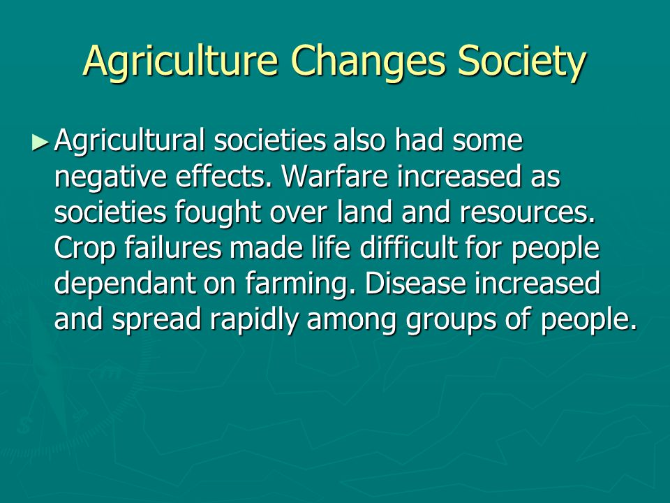 Agriculture Changes Society