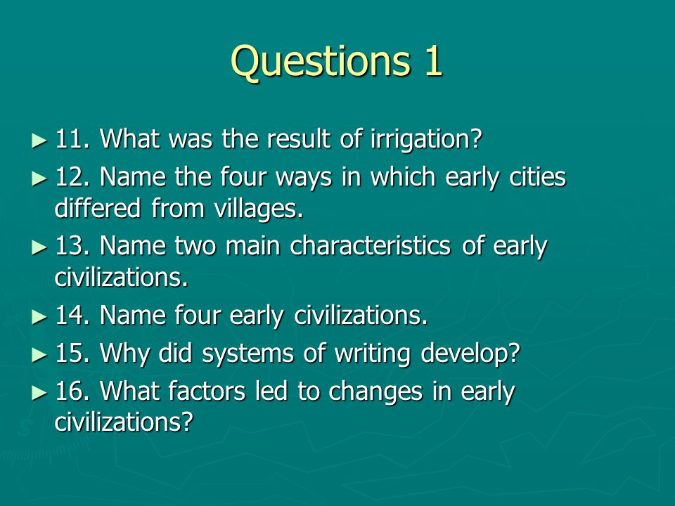 Questions 1 11. What was the result of irrigation