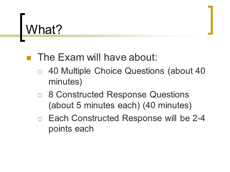 What The Exam will have about: