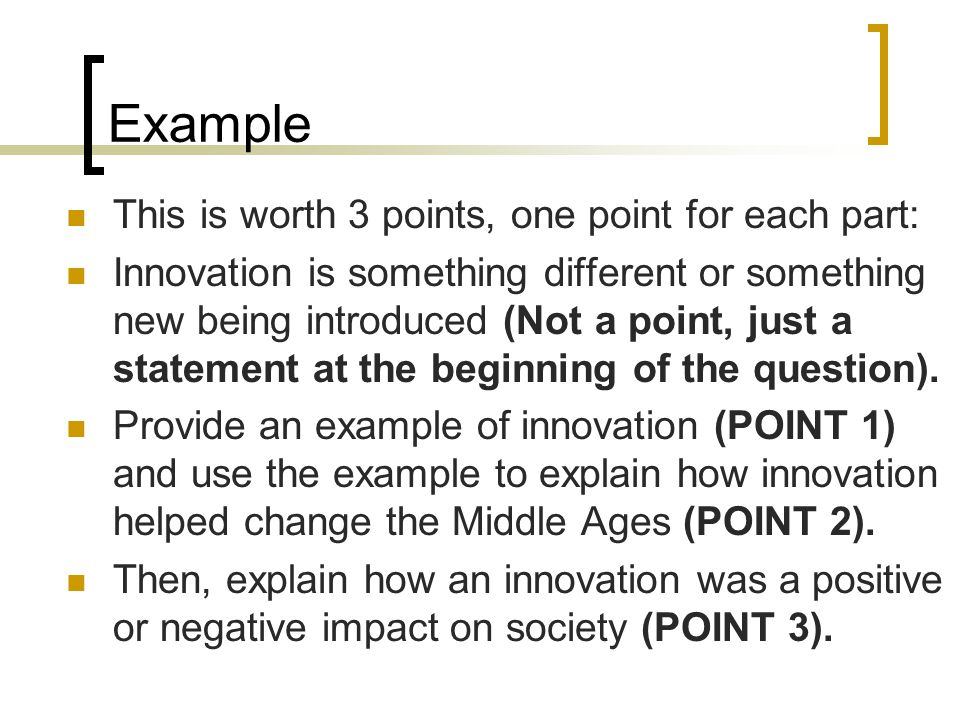 Example This is worth 3 points, one point for each part: