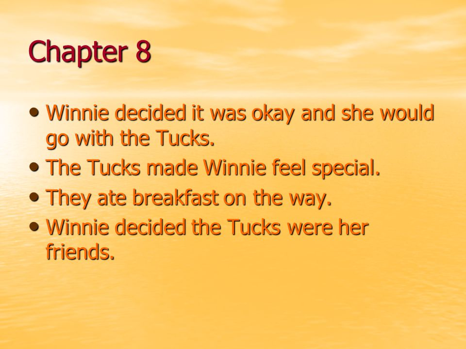 Chapter 8 Winnie decided it was okay and she would go with the Tucks.