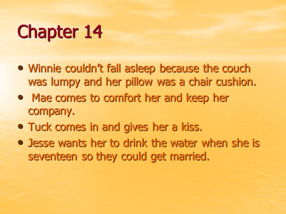 Chapter 14 Winnie couldn't fall asleep because the couch was lumpy and her pillow was a chair cushion.