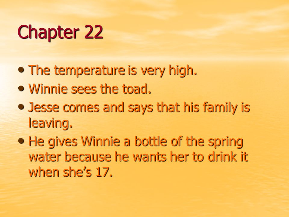Chapter 22 The temperature is very high. Winnie sees the toad.