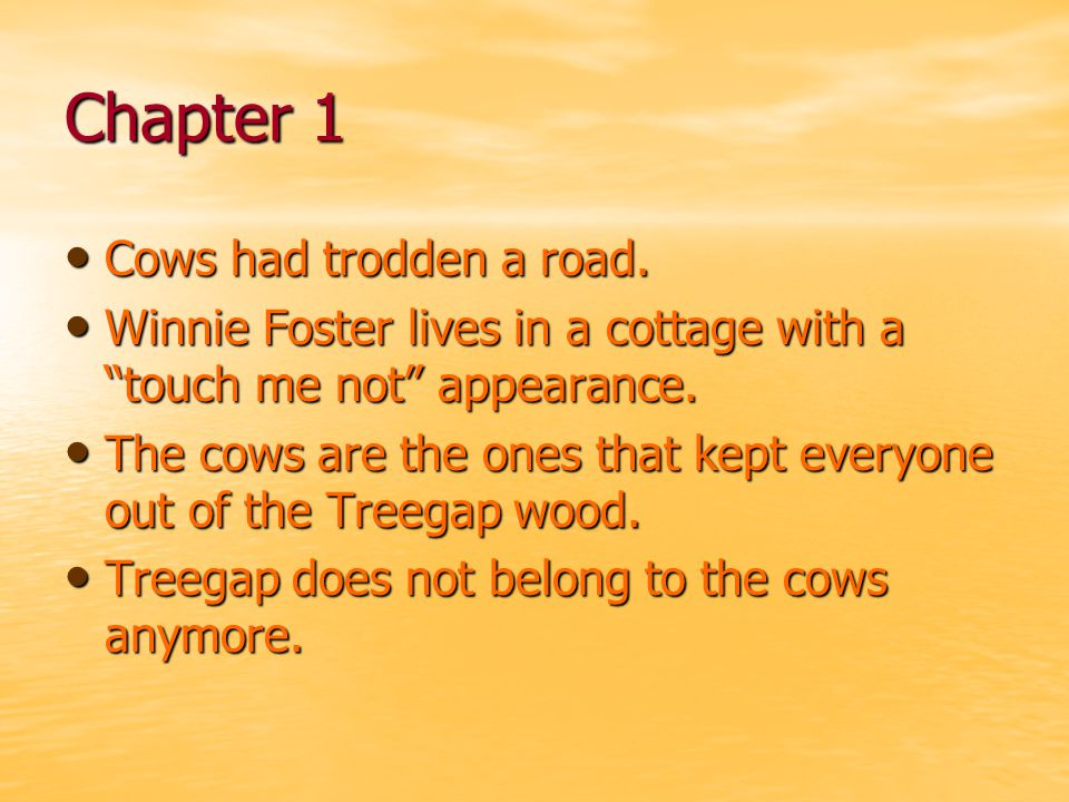 Chapter 1 Cows had trodden a road.