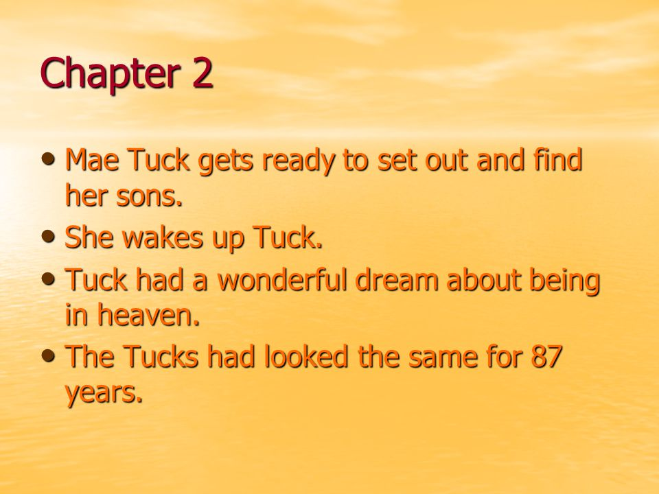 Chapter 2 Mae Tuck gets ready to set out and find her sons.