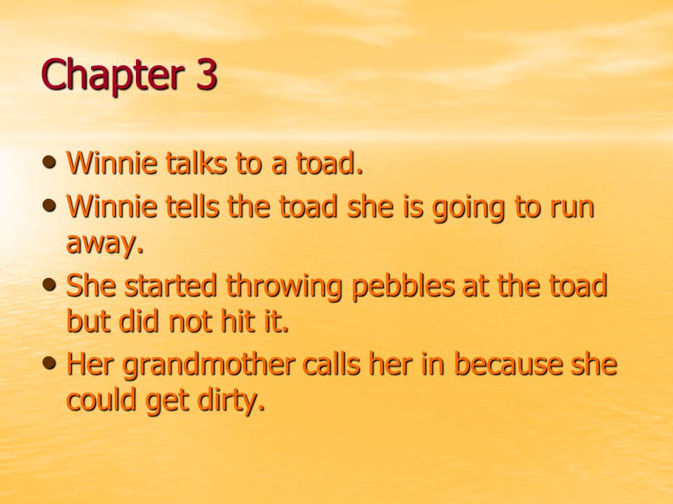 Chapter 3 Winnie talks to a toad.