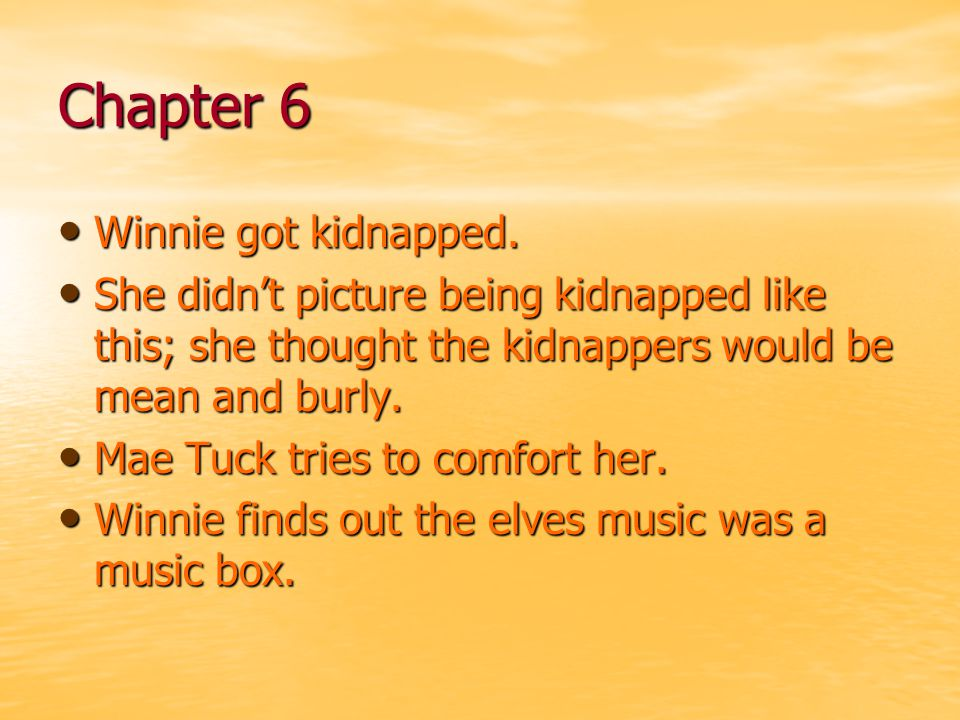 Chapter 6 Winnie got kidnapped.