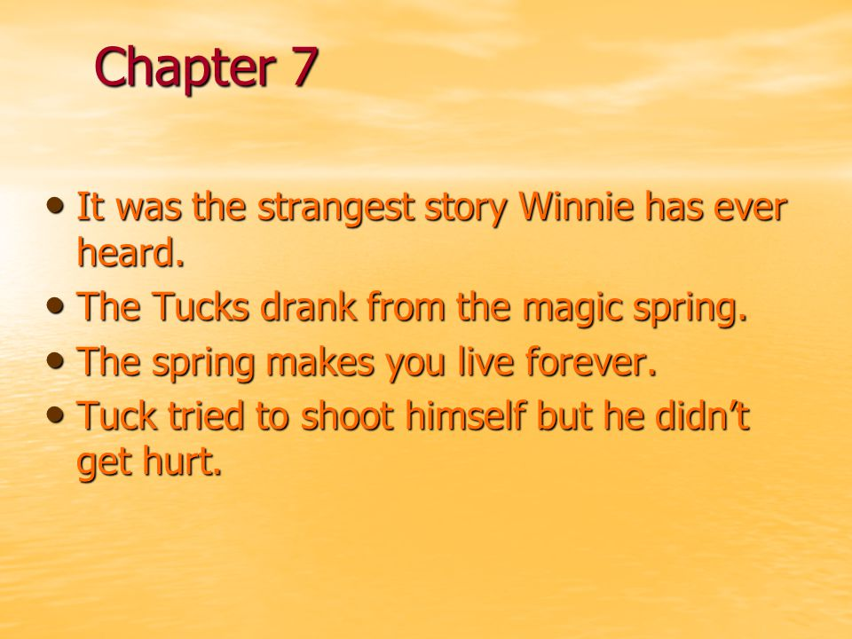 Chapter 7 It was the strangest story Winnie has ever heard.