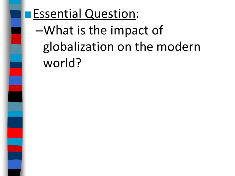 questionnaire on impact of globalization Test your knowledge on how media globalization affects your life by taking this short quiz  globalization effects on individuals   number of questions:.