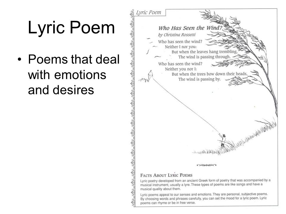 Lyric Poem Poems that deal with emotions and desires