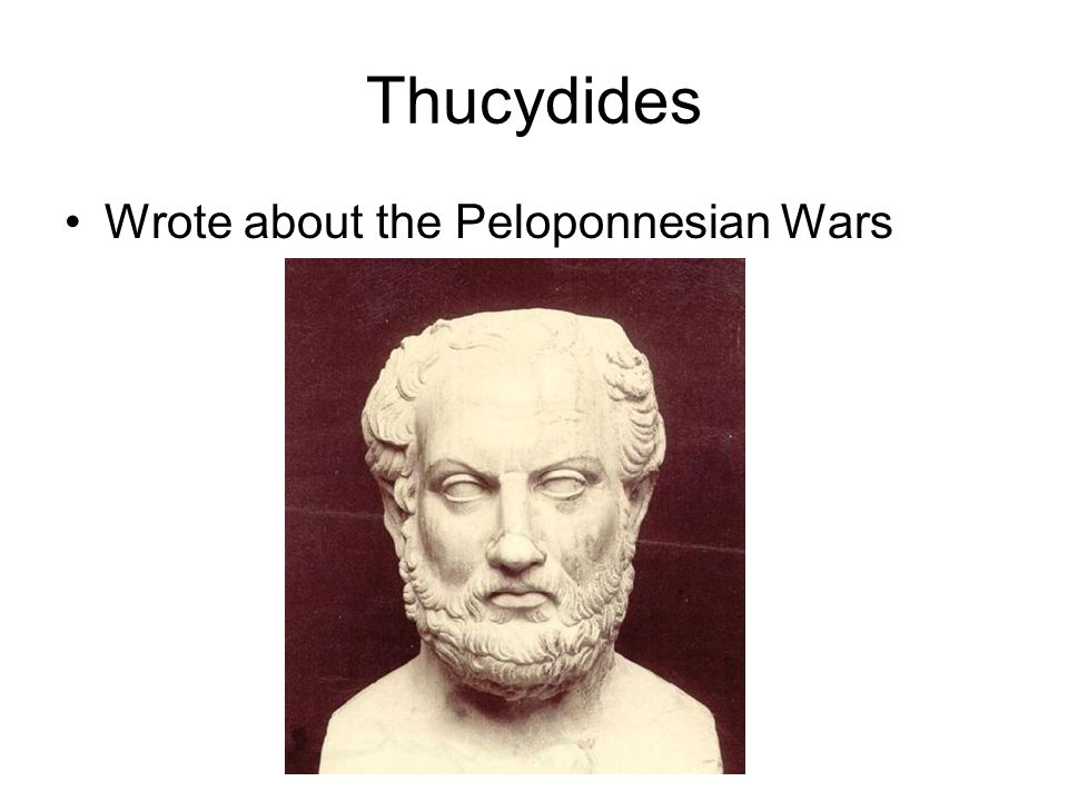 Thucydides Wrote about the Peloponnesian Wars