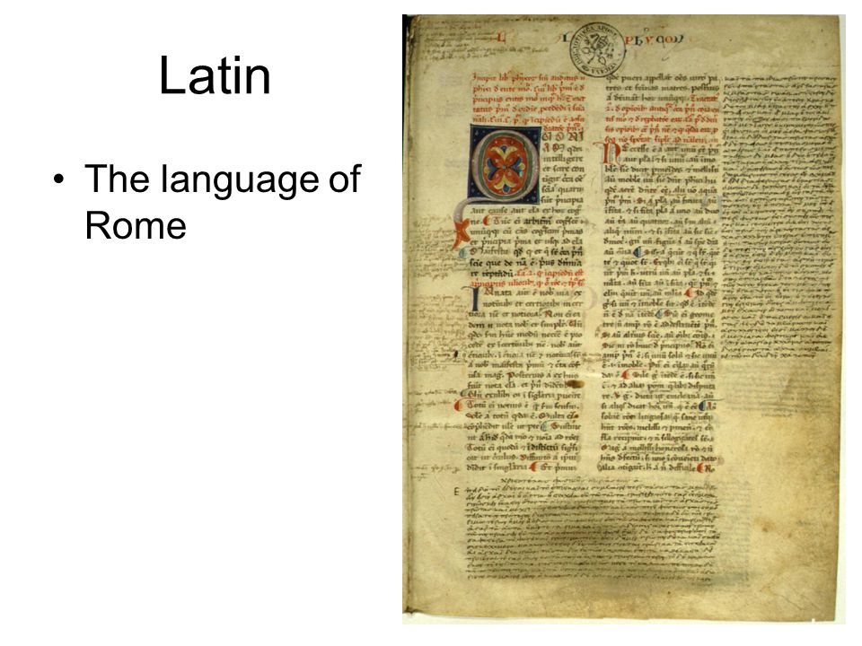 Latin The language of Rome