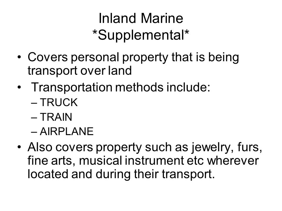 Inland Marine *Supplemental*