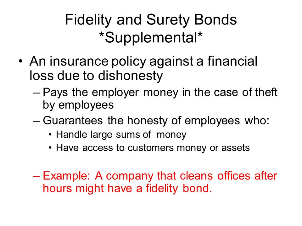 Fidelity and Surety Bonds *Supplemental*