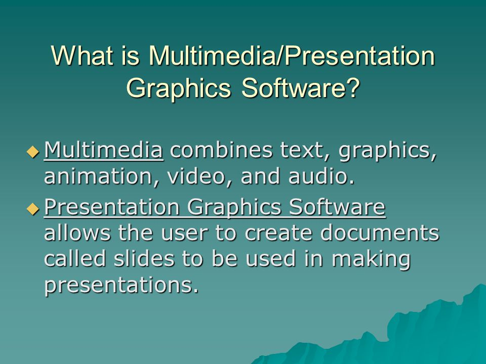 What is Multimedia/Presentation Graphics Software