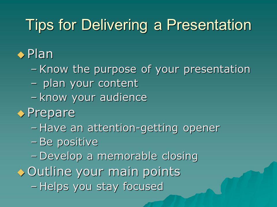 Tips for Delivering a Presentation