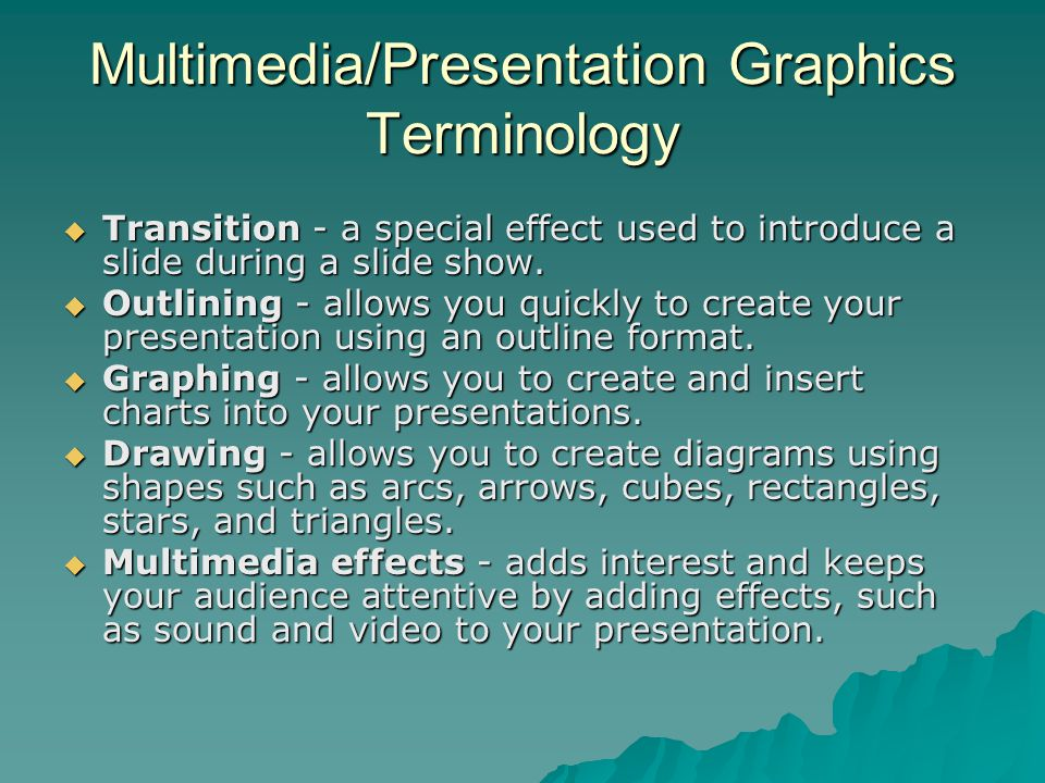 Multimedia/Presentation Graphics Terminology