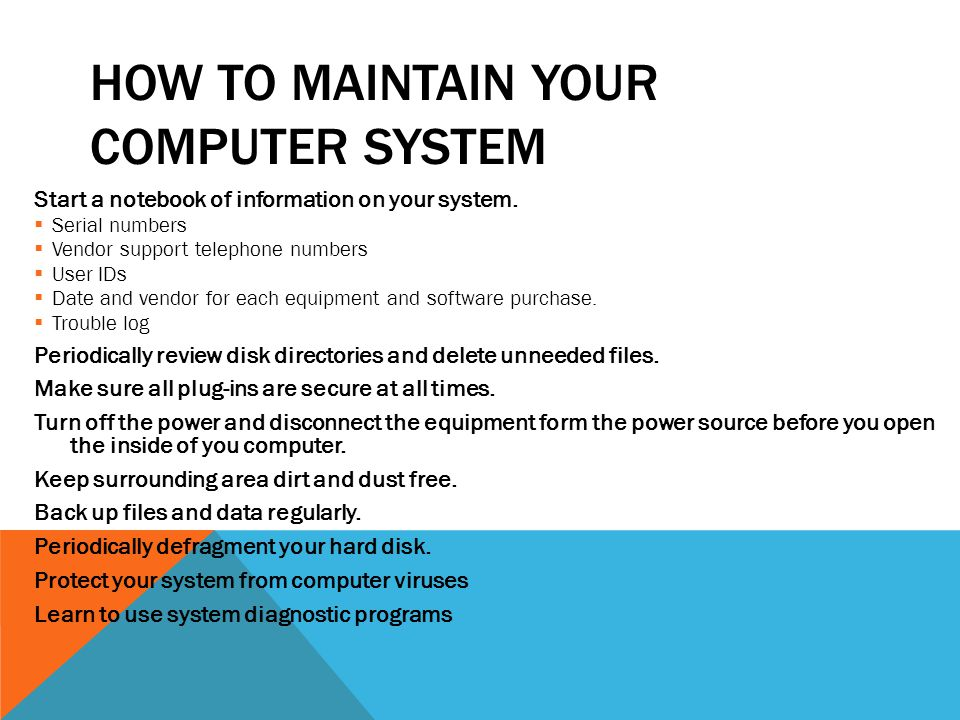 How to Maintain your Computer System