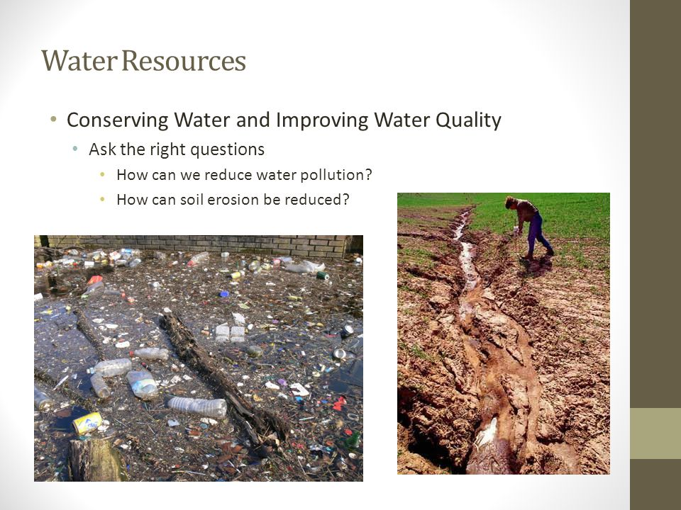 Water Resources Conserving Water and Improving Water Quality