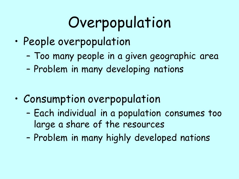 Overpopulation People overpopulation Consumption overpopulation