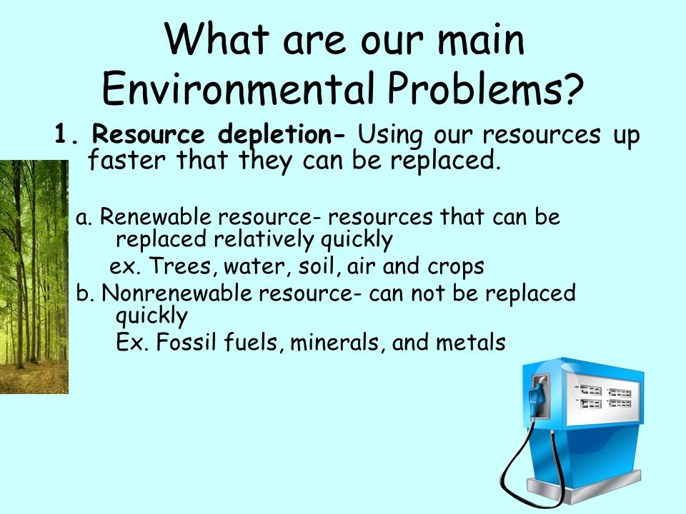 What are our main Environmental Problems