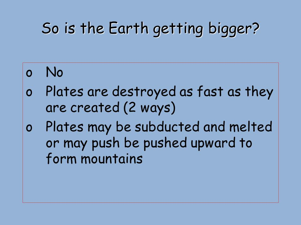 So is the Earth getting bigger
