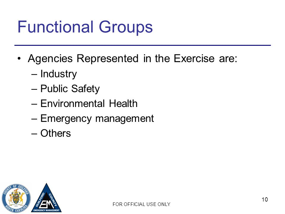 Functional Groups Agencies Represented in the Exercise are: Industry