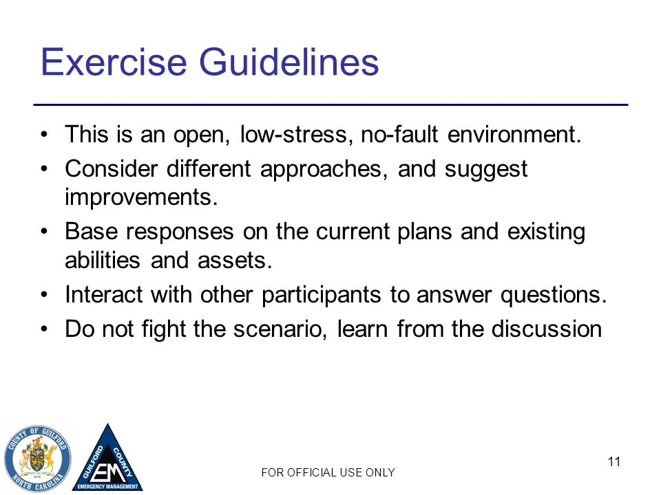 Exercise Guidelines This is an open, low-stress, no-fault environment.