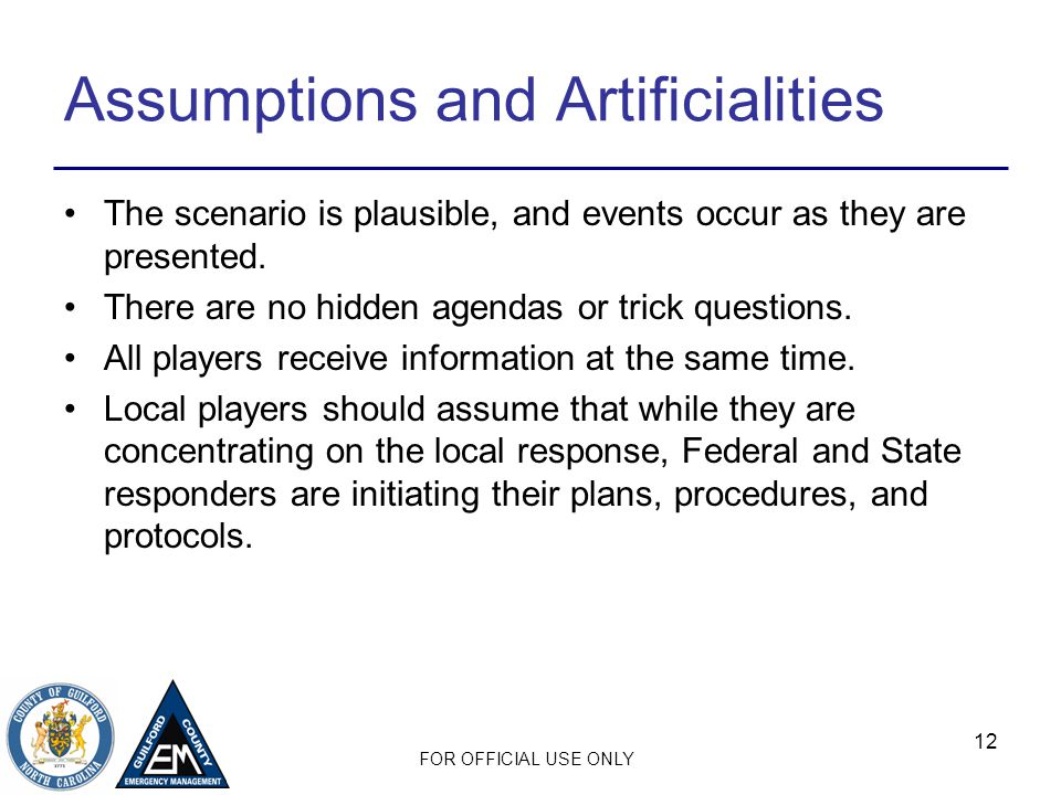 Assumptions and Artificialities
