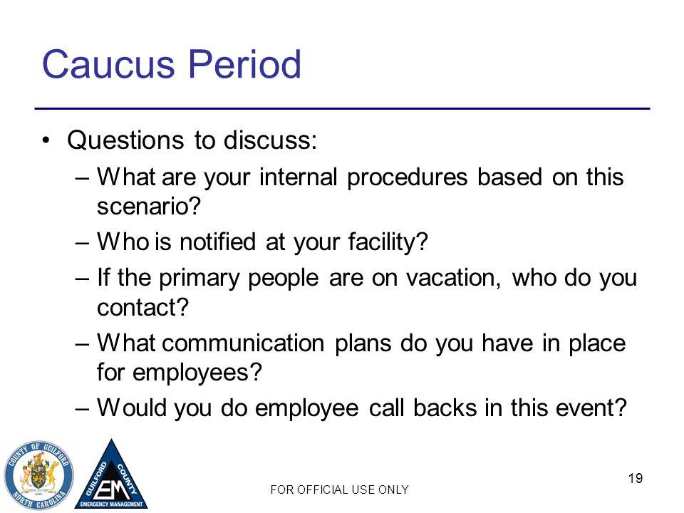 Caucus Period Questions to discuss: