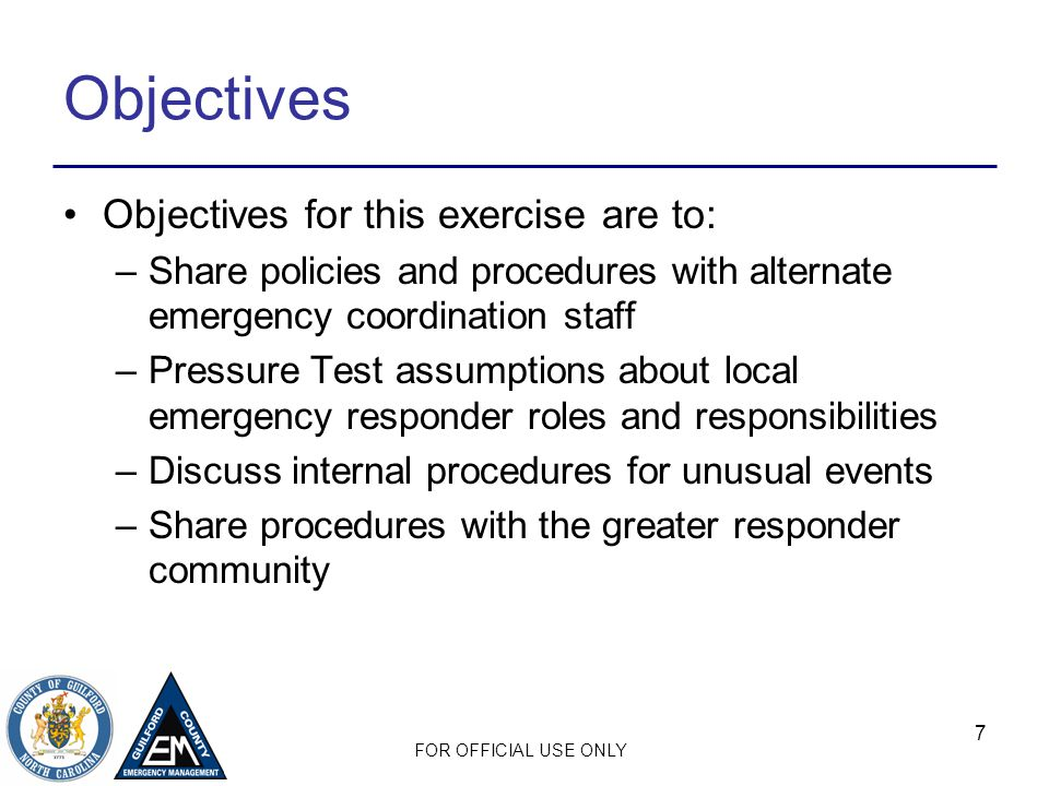 Objectives Objectives for this exercise are to: