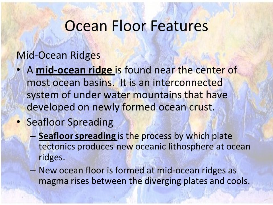 Ocean Floor Features Mid-Ocean Ridges