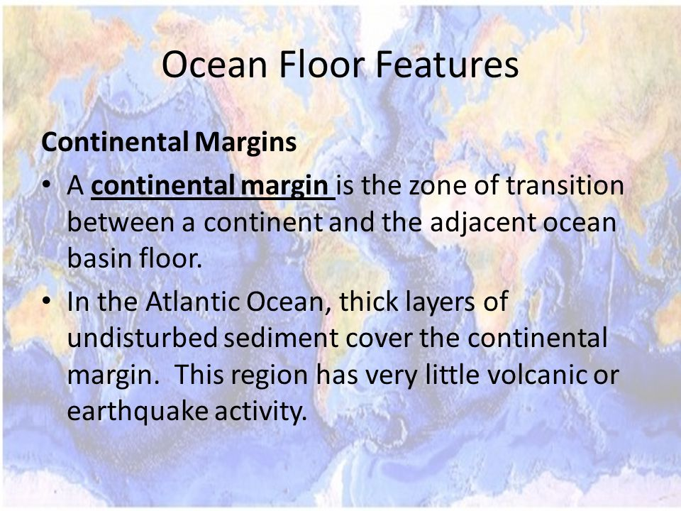 Ocean Floor Features Continental Margins