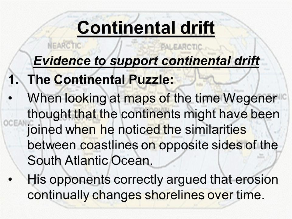Evidence to support continental drift