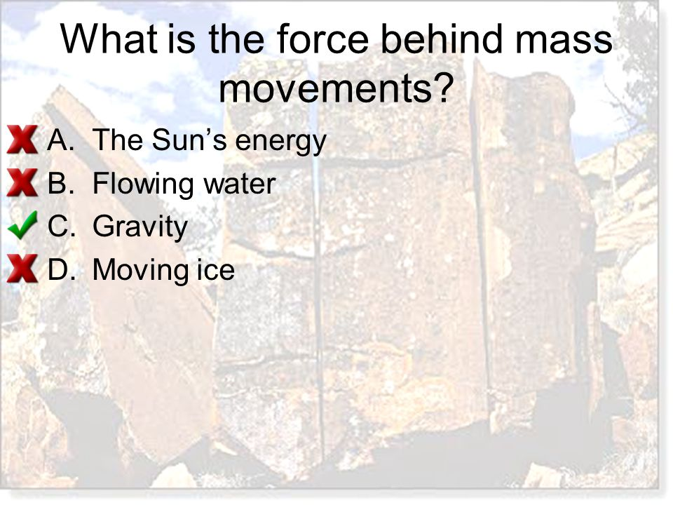 What is the force behind mass movements