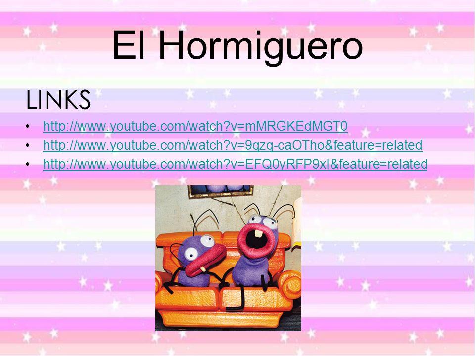 El Hormiguero LINKS http://www.youtube.com/watch v=mMRGKEdMGT0