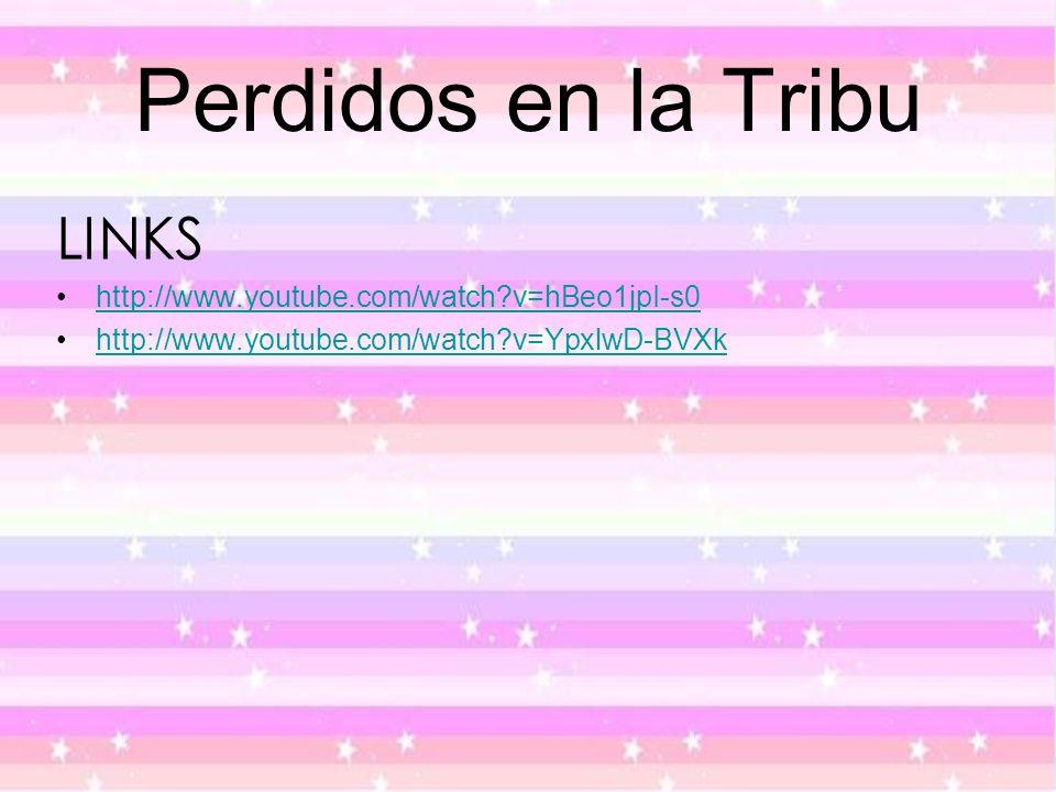 Perdidos en la Tribu LINKS http://www.youtube.com/watch v=hBeo1jpI-s0
