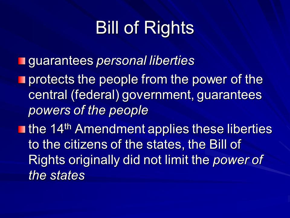 Bill of Rights guarantees personal liberties